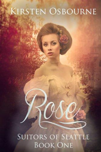 Rose Suitors Seattle Book 1 ebook