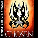 Chosen: The Chosen, Book 1 Audiobook by Denise Grover Swank Narrated by John Mierau