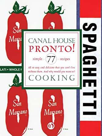 Canal House Cooking, Volume N° 8: Pronto! - Kindle edition by ...