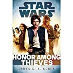 Honor Among Thieves: Star Wars Legends: Empire and Rebellion, Book 2 | James S. A. Corey