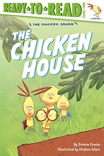 Book Cover: The Chicken House: Ready-to-Read Level 2