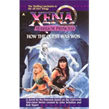 How the Quest Was Won: Xena, Warrior Princess (Xena: Warrior Princess (Berkley)) by Ru Emerson (2000-09-05)