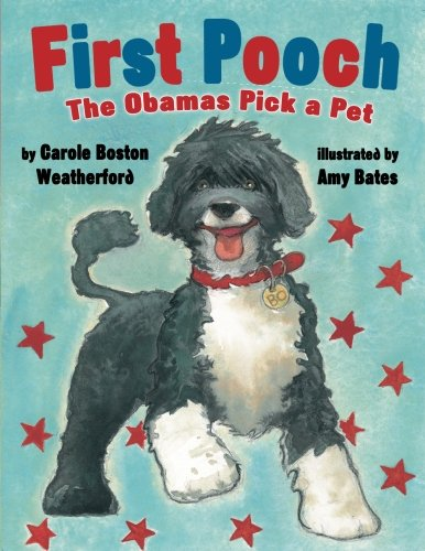First Pooch: The Obamas Pick a (Obama First Dog)