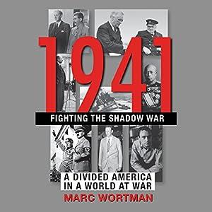 1941: Fighting the Shadow War Audiobook