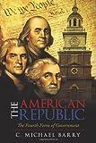 The American Republic, C. Michael Barry, 1462004164