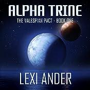 Alpha Trine | Lexi Ander