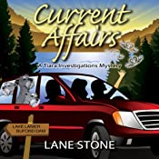 Current Affairs: Tiara Investigations Mysteries | Lane Stone