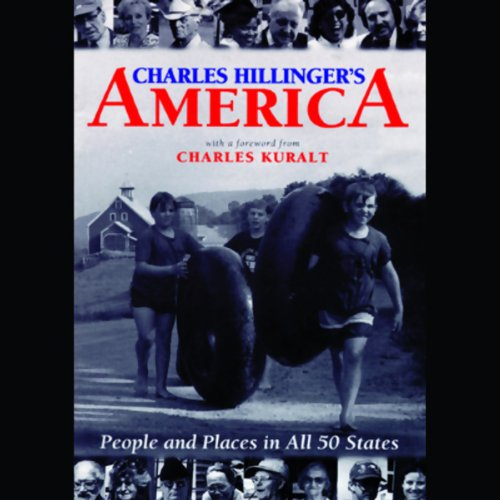 Charles Hillinger's America: People and Places in All 50 States