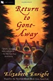 Return to Gone-Away, Elizabeth Enright, 0152022562