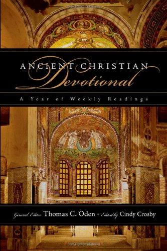 Ancient Christian Devotional: A Year of Weekly Readings, Lectionary Cycle ()