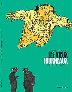 """Afficher """"Vieux fourneaux (Les) n° 3 Celui qui part"""""""