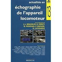 Actualités En Échographie de l'Appareil Locomoteur T.13