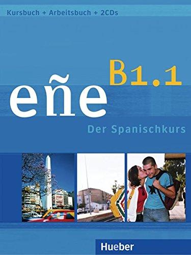eñe B1.1: Der Spanischkurs / Kursbuch + Arbeitsbuch + Audio-CD
