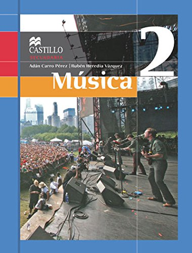 Música 2 SB 1E MA Paperback – 2010