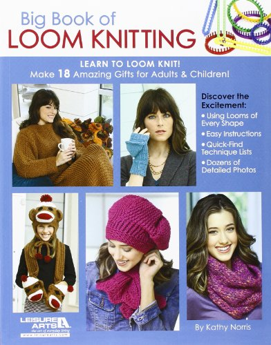 Big Book of Loom Knitting: Learn to Loom Knit (Crochet Slipper Sock Pattern)