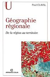 Géographie régionale : De la région au territoire (Geographie)