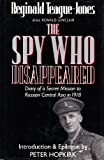 The Spy Who Disappeared, Reginald Teague-Jones, 0575047852