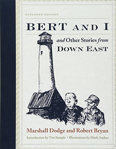 Book cover from Bert and I: and Other Stories from Down East by Marshall Dodge