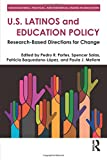 img - for U.S. Latinos and Education Policy: Research-Based Directions for Change (Sociocultural, Political, and Historical Studies in Education) book / textbook / text book