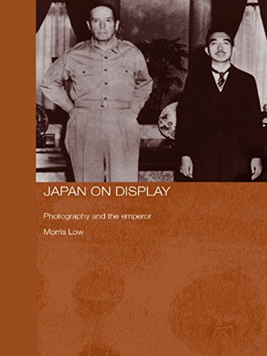 Japan on Display: Photography and the Emperor (Routledge/Asian Studies Association of Australia (ASAA) East Asian Series)