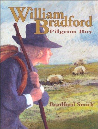 William Bradford: Pilgrim Boy -