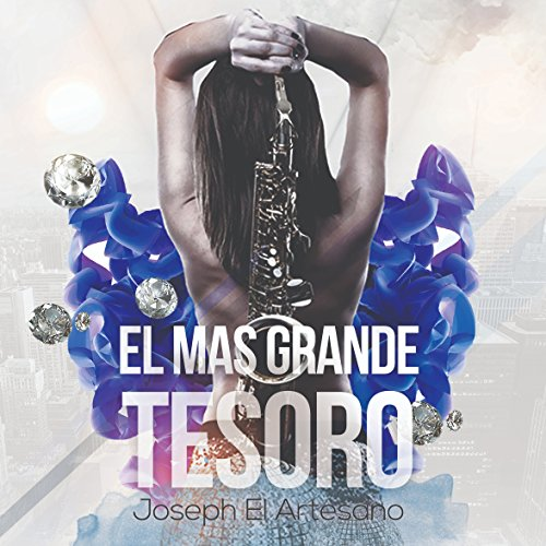 El Mas Grande Tesoro by Joseph el Artesano on Amazon Music ...