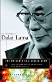 The Universe in a Single Atom: The Convergence of Science and Spirituality, Dalai Lama, 0767920813