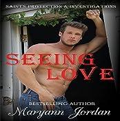 Seeing Love: Saints Protection & Investigations | Maryann Jordan