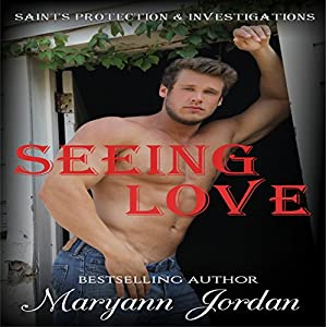 Seeing Love: Saints Protection & Investigations Audiobook