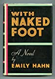 Front cover for the book With naked foot by Emily Hahn
