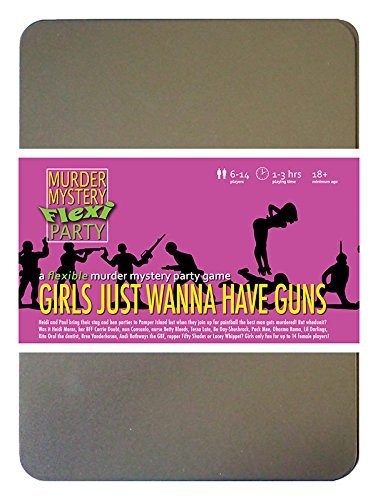 Murder Mystery Flexi Party Girls Just Wanna Have Guns 6-14 Player -