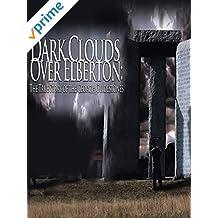Dark Clouds Over Elberton: The True Story of the Georgia Guidestones