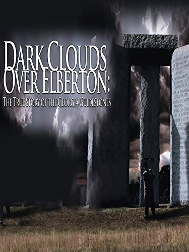 Dark Clouds Over Elberton: The True Story of the Georgia Guidestones