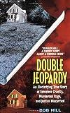 Double Jeopardy, Bob Hill, 0380721929