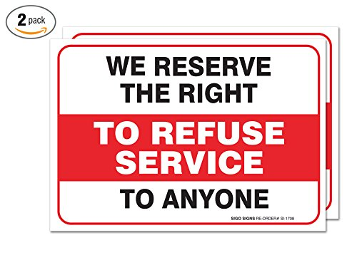 2-pack-we-reserve-the-right-to-refuse-service-sign-large-10-x-7-vinyl-stickers-for-indoor-or-outdoor