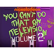 You Can't Do That On Television Volume 2
