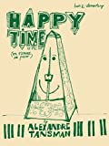 Happy Time, A. Tansman, 0793512999