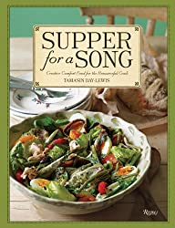 Supper for a Song: Creative Comfort Food for the Resourceful Cook