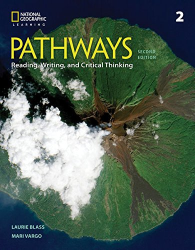 Pathways: Reading, Writing, and Critical Thinking 2 (Pathways, Second Edition: Reading, Writing, and Critical Thinking)