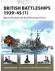 British Battleships 1939–45 (1): Queen Elizabeth and Royal Sovereign Classes