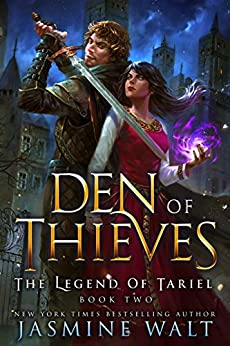 Den of Thieves: a Reverse Harem Fantasy (The Legend of Tariel Book 2) by [Walt, Jasmine]