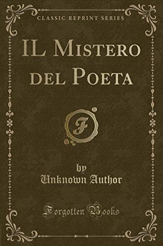 IL Mistero del Poeta (Classic Reprint)