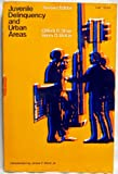 img - for Juvenile Delinquency and Urban Areas (Phoenix Books) book / textbook / text book