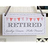 Retired Goodbye Tension Hello Pension! - Plaque Sign Retirement Gift - Grey by judilicious