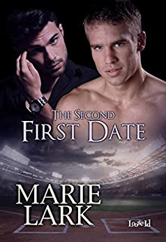 The Second First Date by [Lark, Marie]