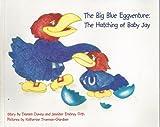 The Big Blue Eggventure, Deeann Downs and Jennifer Orth, 0965839206