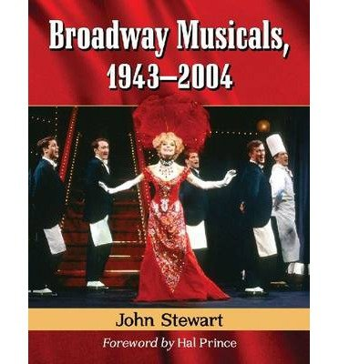 Download [(Broadway Musicals, 1943-2004)] [Author: John Stewart] published on (August, 2014) ebook