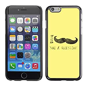 Graphic4You I Mustache You A Question Funny Design Hard Case Cover for Apple iPhone 6