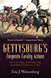 Gettysburg's Forgotten Cavalry Actions Farnsworth Charge, South Cavalry Field, and th Battle of Fairfield, July 3, 1863