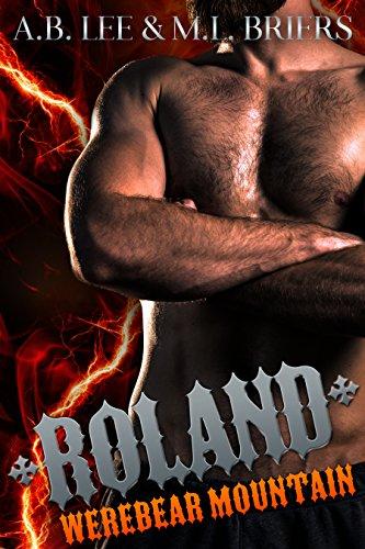 Werebear Mountain - Roland (Book Two)